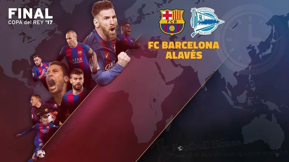 Барселона срещу Алавес - финал за Купата на Краля